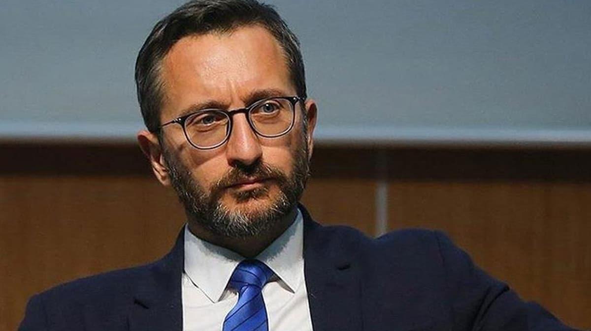 Fahrettin Altun: Bırakın bu topraklarda beşinci kol faaliyetleri yürütmeyi