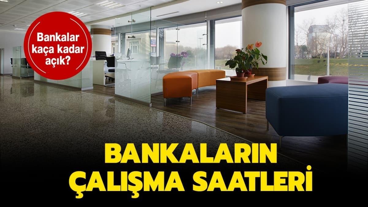 """Bankalar saat kaçta açılıyor ve kapanıyor"""" Güncel çalışma saatleri nasıl"""""""