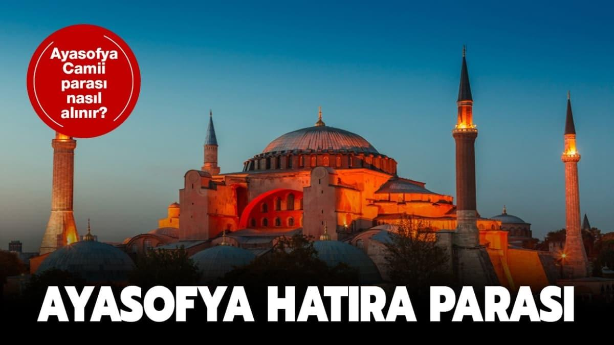 """Ayasofya Camii parası nereden satın alınacak"""" Darphane Ayasofya hatıra parası nedir"""""""