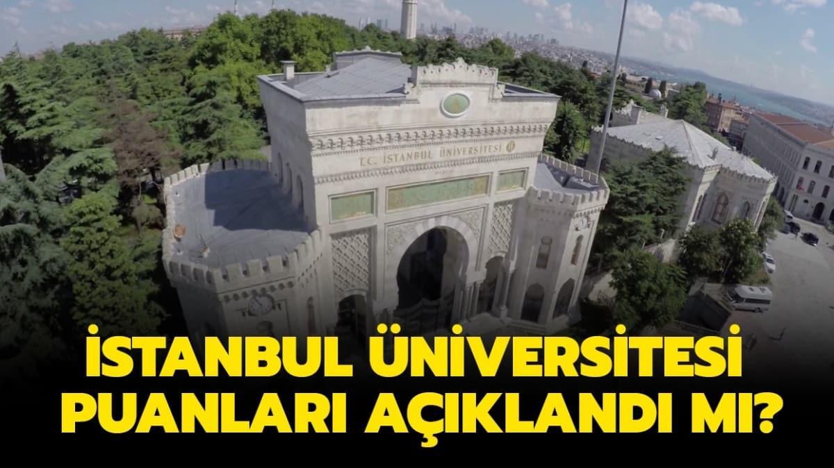 """İstanbul Üniversitesi taban tavan puanları açıklandı mı""""  İstanbul Üniversitesi başarı sıralaması 2020!"""