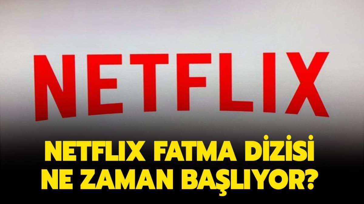 """Netflix Fatma ne zaman başlıyor"""" Fatma dizisi konusu ne, oyuncu kadrosunda kimler var"""""""