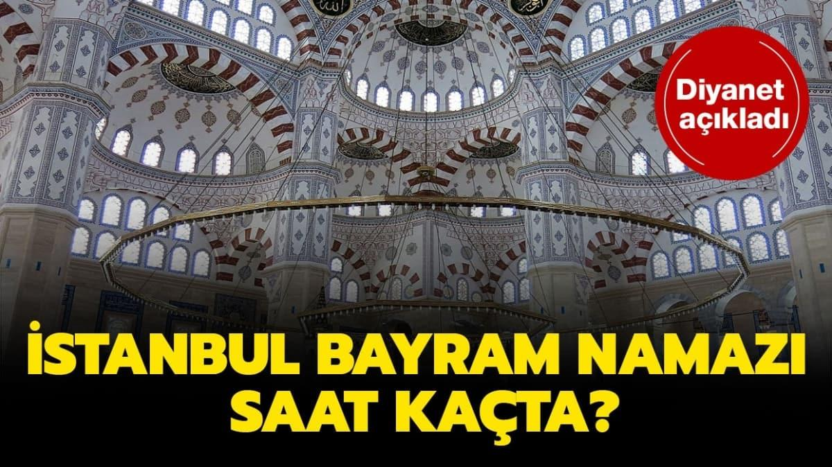 """İstanbul bayram namazı vakti 2020! İstanbul Kurban Bayramı namazı saat kaçta kılınacak"""""""