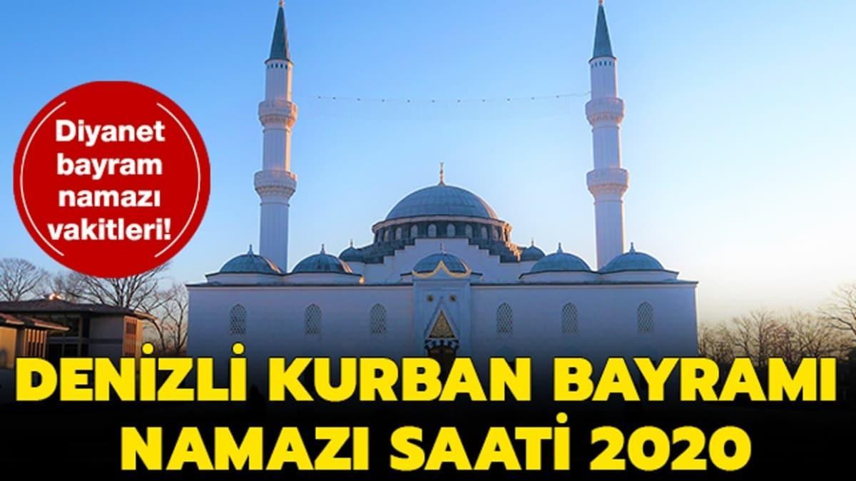 """Denizli Kurban Bayramı namazı saati 2020! Diyanet Denizli bayram namazı saat kaçta kılınacak"""""""
