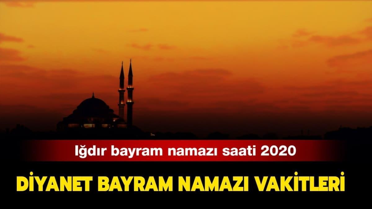 """Diyanet Iğdır bayram namazı saati 2020! Iğdır Kurban Bayramı namazı saat kaçta kılınacak"""""""