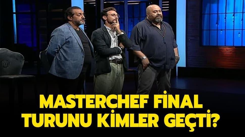 """Masterchef final turunu hangi yarışmacılar geçti"""""""