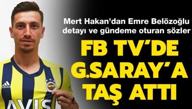 Mert Hakan resmen açıklandı! FB TV'de G.Saray'a taş attı