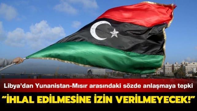 Libya'dan Yunanistan ve Mısır arasındaki sözde anlaşmaya tepki: İhlal edilmesine izin verilmeyecek!