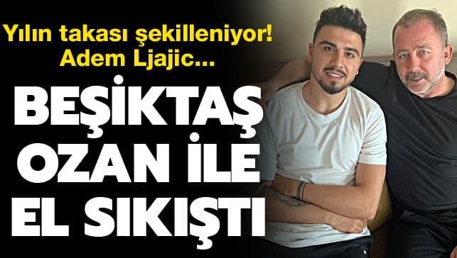 Beşiktaş, Ozan Tufan ile el sıkıştı