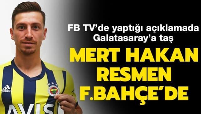 Fenerbahçe, Mert Hakan Yandaş'ı resmen açıkladı