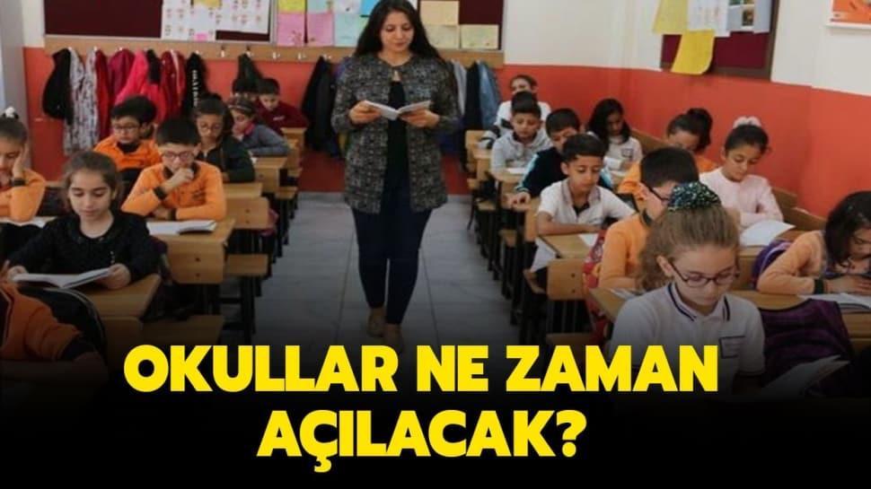 Okulların açılması ile ilgili son açıklama
