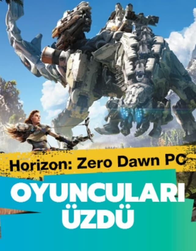 Horizon: Zero Dawn PC oyuncuları üzdü