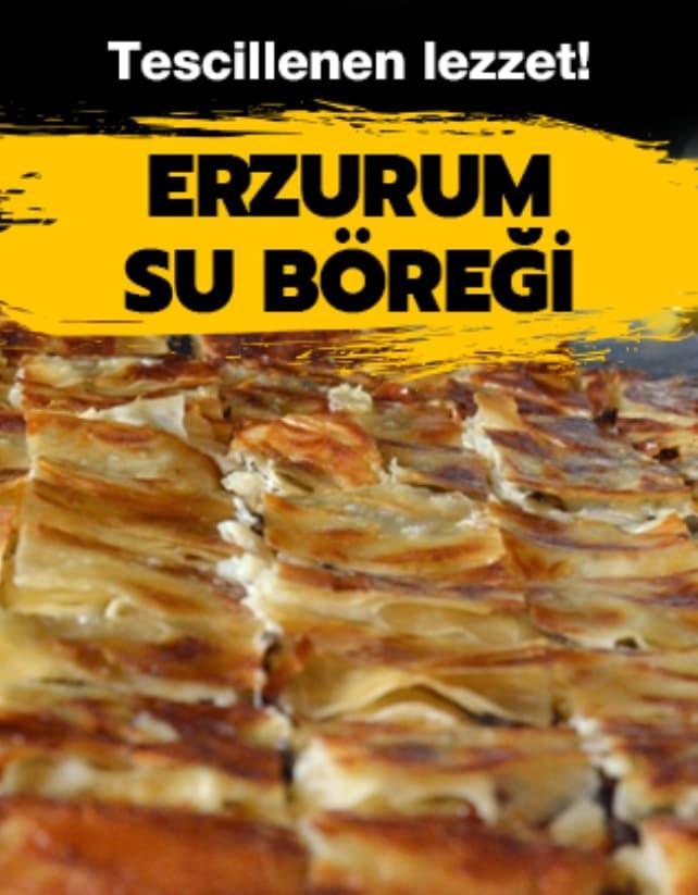 Yöresel lezzetlerin en güzeli: Erzurum su böreği