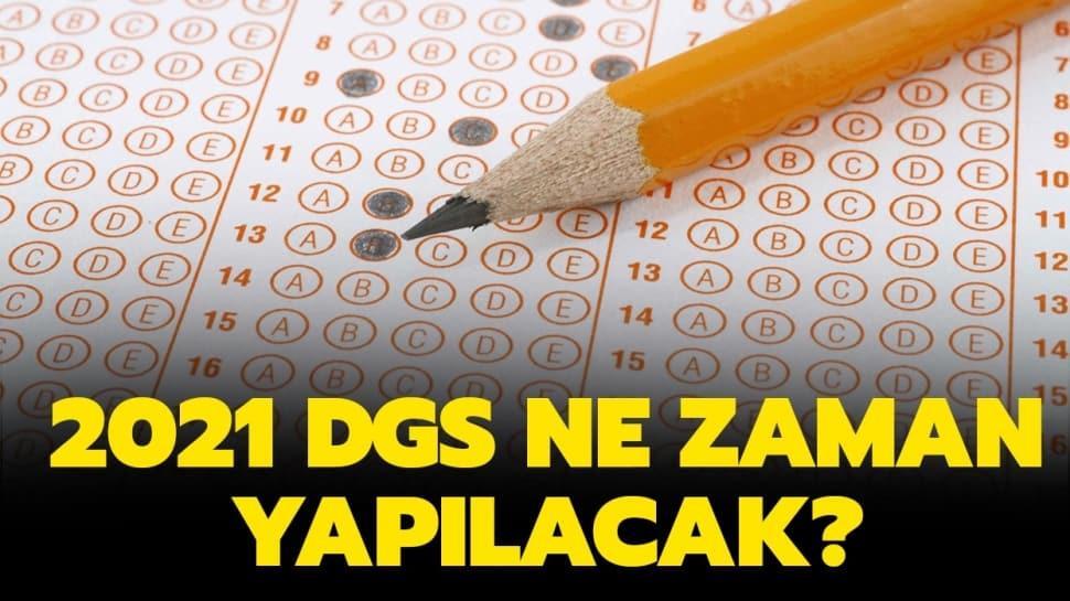 """2021 DGS ne zaman yapılacak"""" Dikey Geçiş Sınavı seneye hangi tarihte olacak"""""""