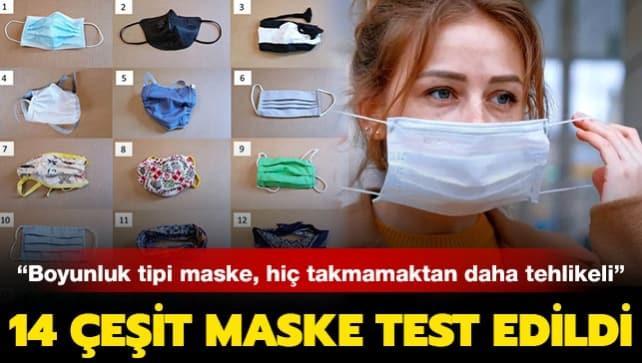 Bilim insanları, 14 maskeyi test etti: 'Boyunluk tipi maske, hiç maske takmamaktan daha tehlikeli'