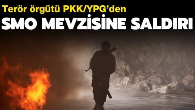 YPG/PKK, SMO mevzisine saldırdı