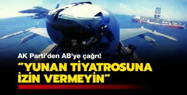 AK Parti Sözcüsü Çelik: AB, Yunanistan'ın tüm Avrupa'yı 'Yunan tiyatrosu'na çevirmesine izin vermemelidir