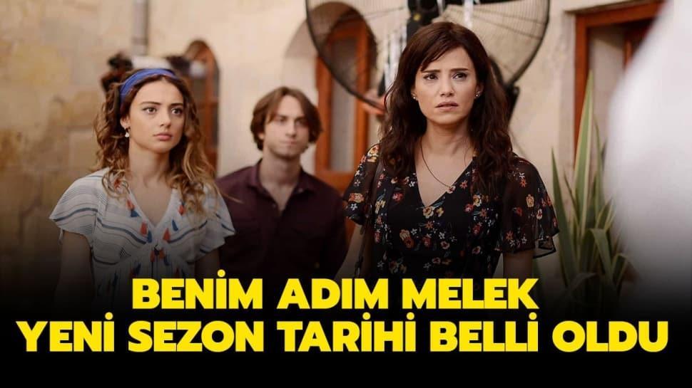"""Benim Adım Melek ne zaman başlayacak"""" Benim Adım Melek yeni sezon fragmanı yayında!"""