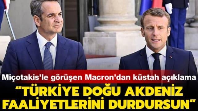 Macron'dan küstah Doğu Akdeniz açıklaması: Türkiye faaliyetlerini durdursun