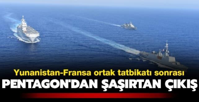 Yunanistan-Fransa ortak tatbikatı sonrası Pentagon'dan şaşırtan çıkış