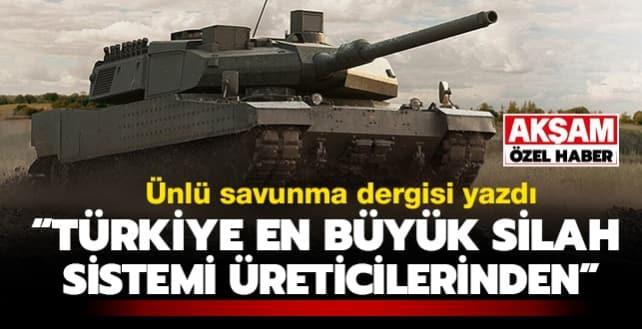 'Türkiye en büyük silah sistemi üreticilerinden'
