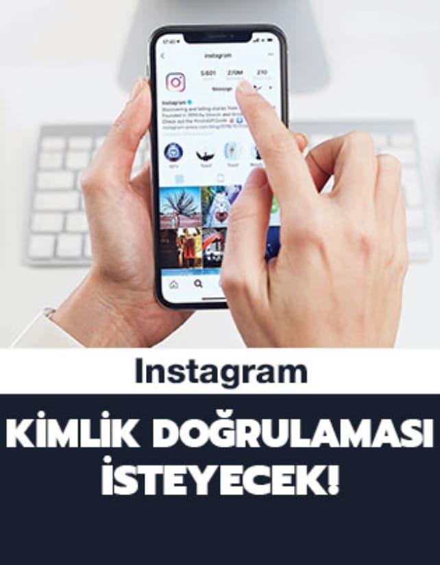 Instagram kimlik doğrulaması isteyecek