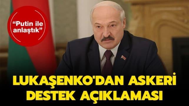 Lukaşenko'dan askeri destek açıklaması