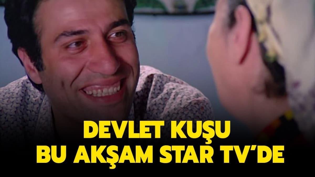 """21 Ağustos Star TV yayın akışı: Devlet Kuşu filminin konusu nedir, oyuncuları kimlerdir"""""""