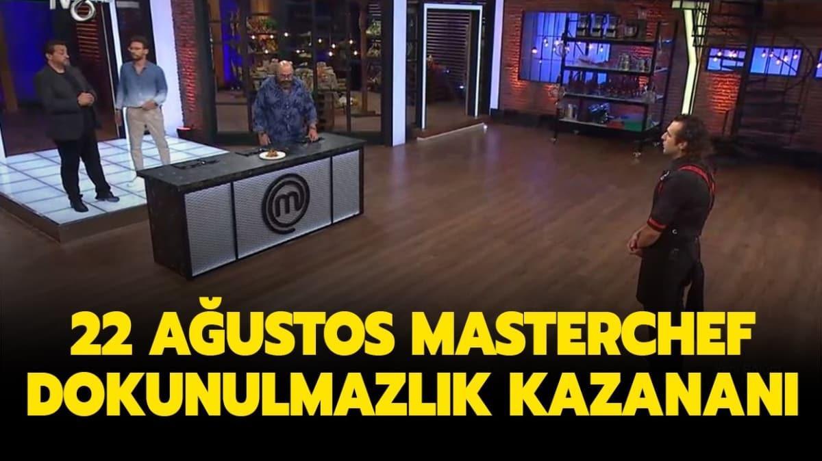 """22 Ağustos MasterChef dokunulmazlık kazanan isim kim"""" MasterChef'te dün bireysel dokunulmazlığı kim kazandı"""""""