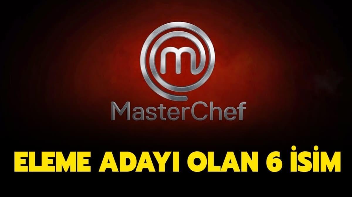 """MasterChef'te dün eleme adayı kim oldu"""" MasterChef eleme adayları kimler"""""""