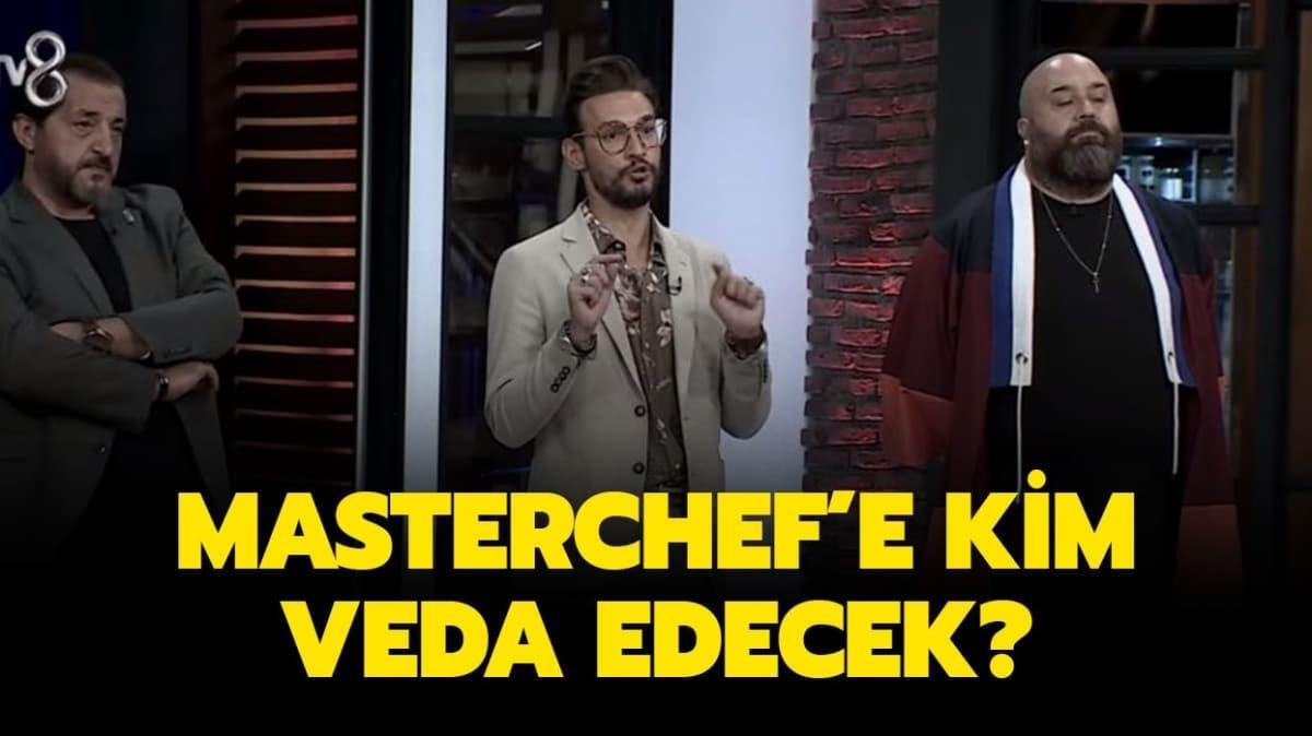 "MasterChef'te dün kim elendi"" 23 Ağustos MasterChef'te ilk elenen kim oldu"""