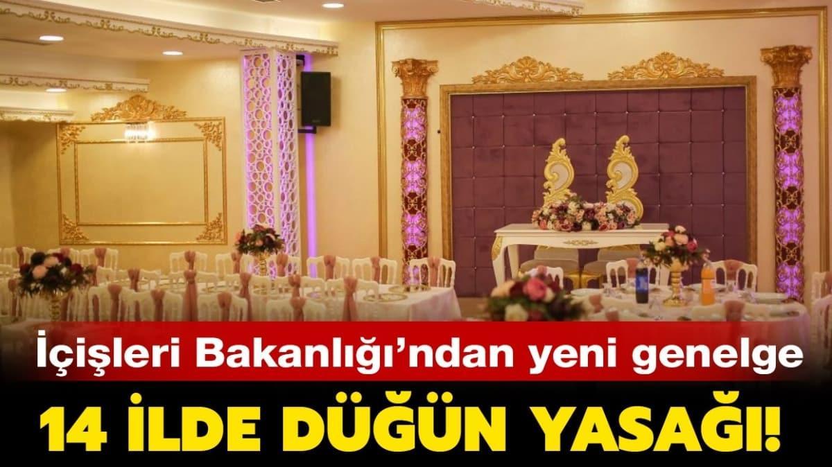 İçişleri Bakanlığı düğün genelgesi yayında!