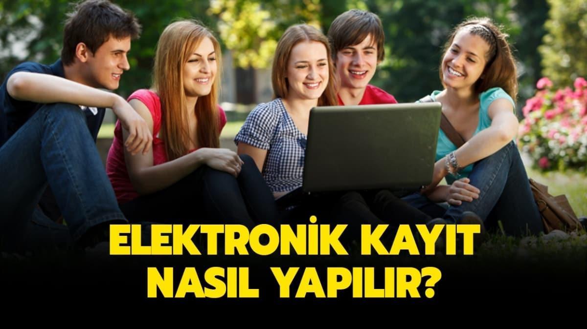"""Üniversite elektronik kayıt (e-kayıt) nasıl yapılır"""" Elektronik kayıt için gerekli belgeler nelerdir"""""""