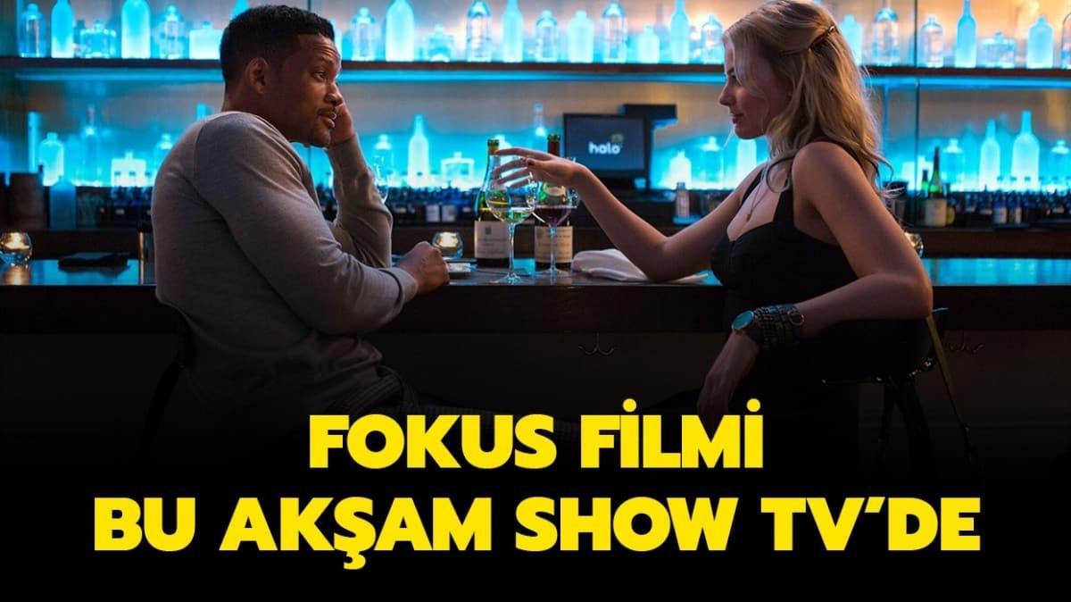 """Fokus filminin oyuncuları arasında kimler var, konusu nedir"""" 27 Ağustos Show TV yayın akışı!"""