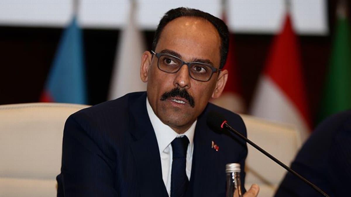 Cumhurbaşkanlığı Sözcüsü Kalın'dan Doğu Akdeniz'le ilgili net mesaj: Kimseye hakkımızı yedirtmeyiz