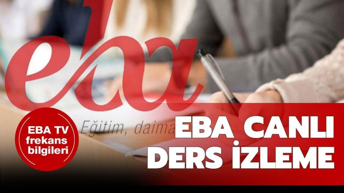 EBA TV ortaokul, ilkokul, lise frekans bilgileri