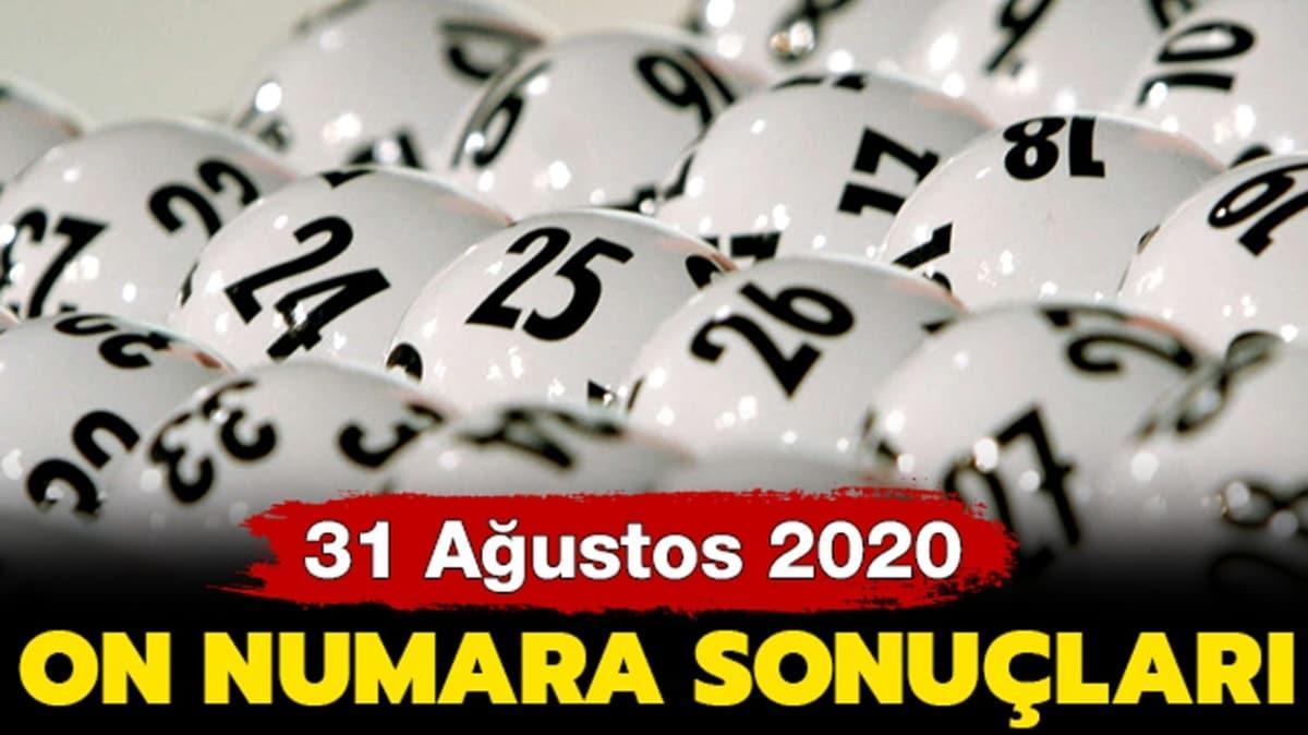 On Numara sonuçları 31 Ağustos 2020