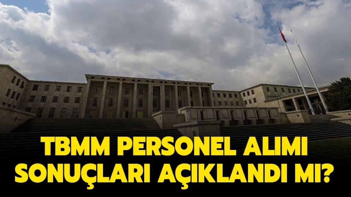 "TBMM personel alımı sınav tarihi belli oldu mu"""