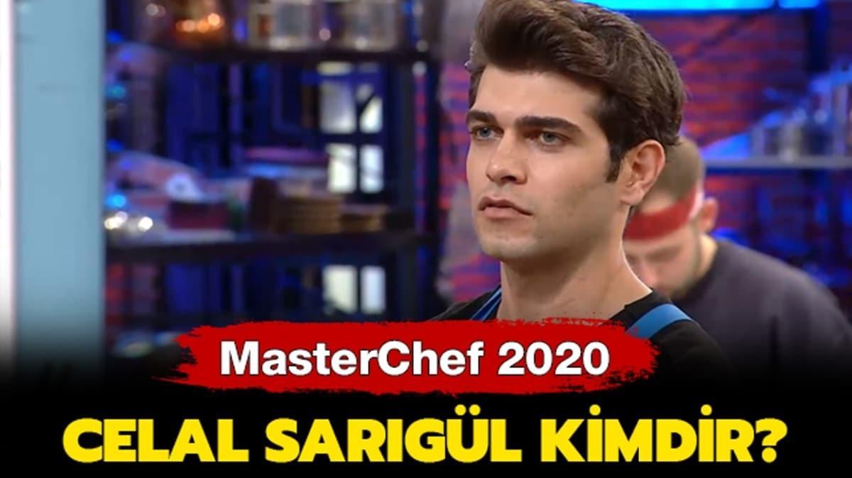 """MasterChef yarışmacısı Celal Sarıgül kimdir"""" MasterChef 2020 Celal kaç yaşında ve nereli"""""""