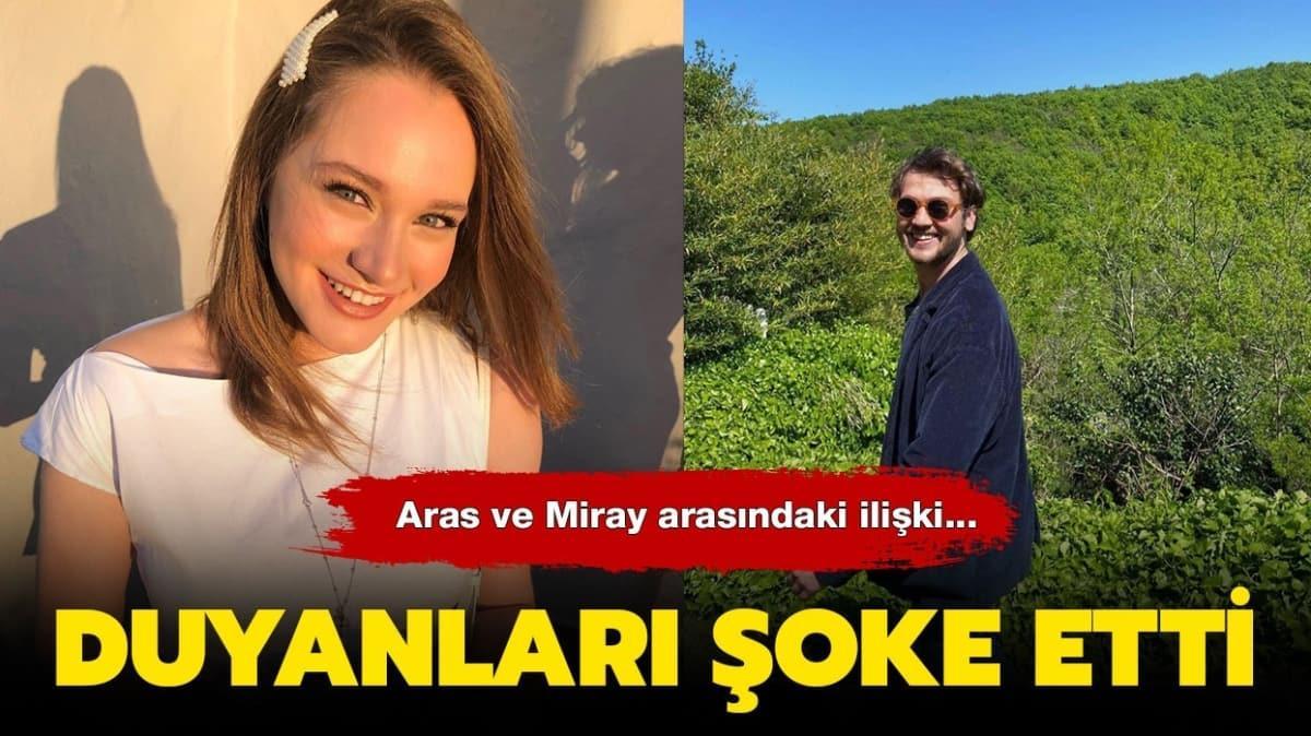 Aras Bulut ve Miray Daner'in hayranlarını şoke eden ilişki!