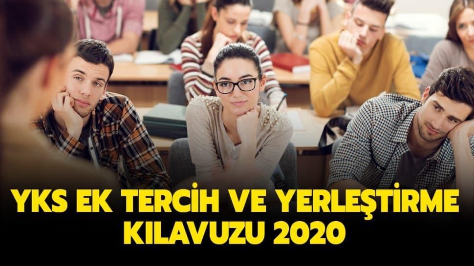 """ÖSYM YKS üniversite ek tercih ve yerleştirme ne zaman yapılacak"""" YKS ek tercih kılavuzu 2020 yayında!"""