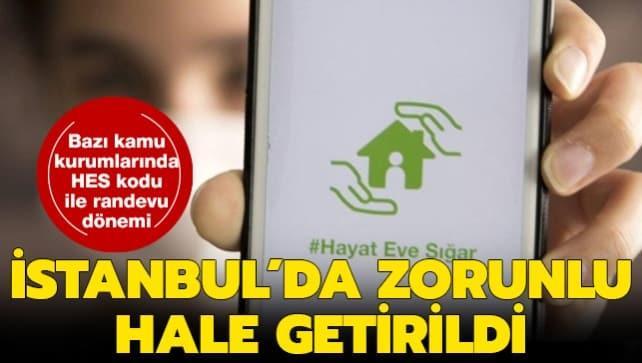 İstanbul için son dakika HES kodu kararı