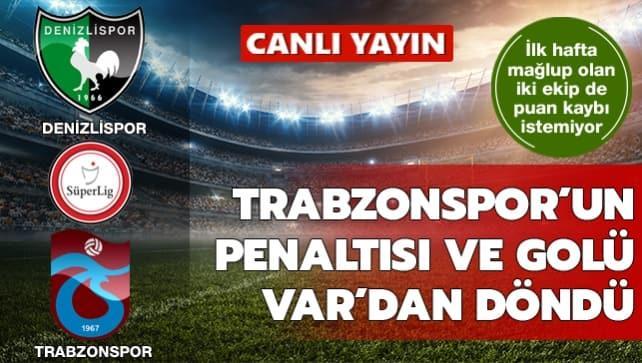 Denizlispor-Trabzonspor | CANLI
