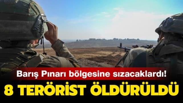 Barış Pınarı bölgesinde sızma girişimindeki 8 terörist etkisiz hale getirildi
