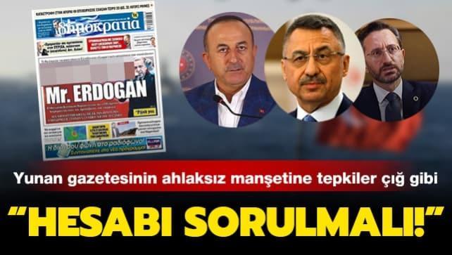 Yunan gazetesinin ahlaksız manşetine tepkiler art arda geliyor! 'Arkasında Yunanlı politikacıların Türkiye hakkındaki zehirli dili var'
