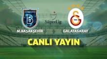 CANLI | Medipol Başakşehir - Galatasaray