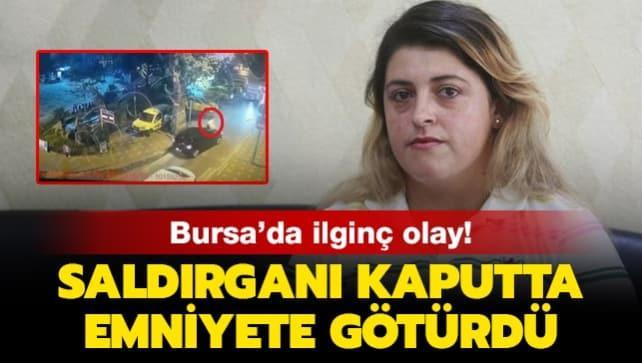 Bursa'da ilginç olay: Saldırganı kaputta emniyete götürdü