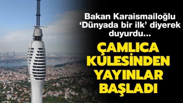 Ulaştırma ve Altyapı Bakanı Karaismailoğlu 'Dünyada bir ilk' diyerek duyurdu... Çamlıca Kulesinden yayınlar başladı