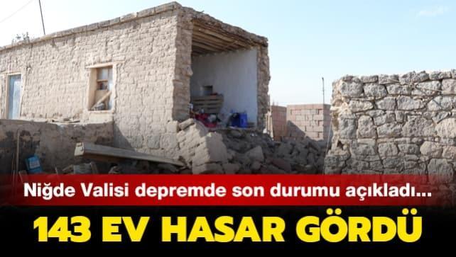 Niğde Valisi depremde son durumu açıkladı... 143 ev hasar gördü