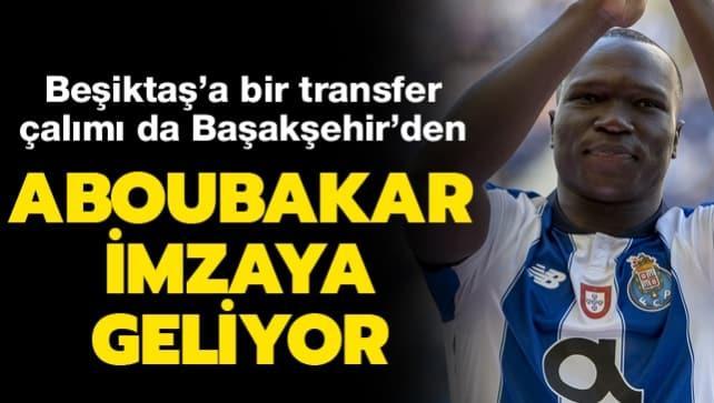 Aboubakar imzaya geliyor! Beşiktaş bir transfer çalımı daha yedi