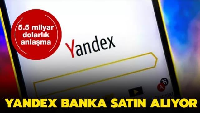 Rusya'nın en büyük teknoloji şirketi Yandex, banka alıyor
